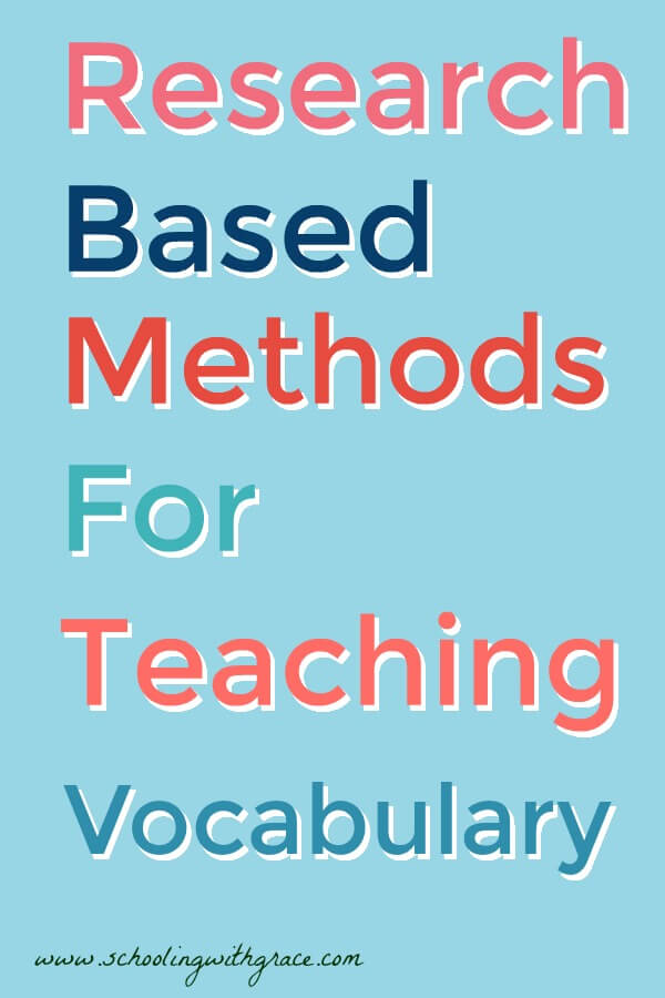 Research Based Methods for Teaching Vocabulary